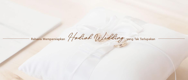 Rahasia Mempersiapkan Hadiah Wedding yang Tak Terlupakan