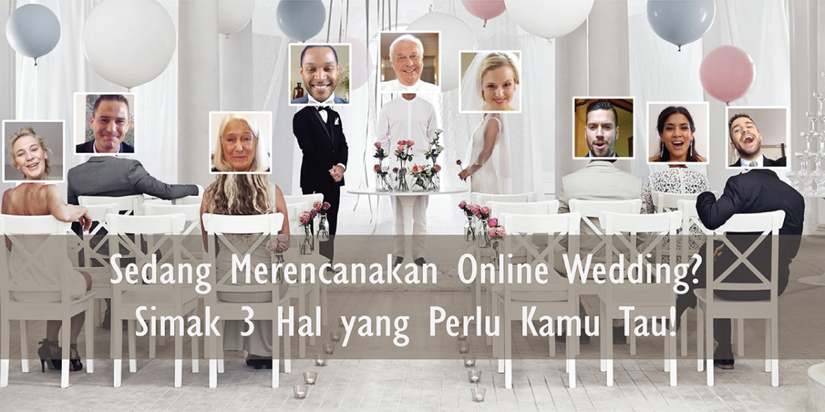 What You Should Know about Online Weddings