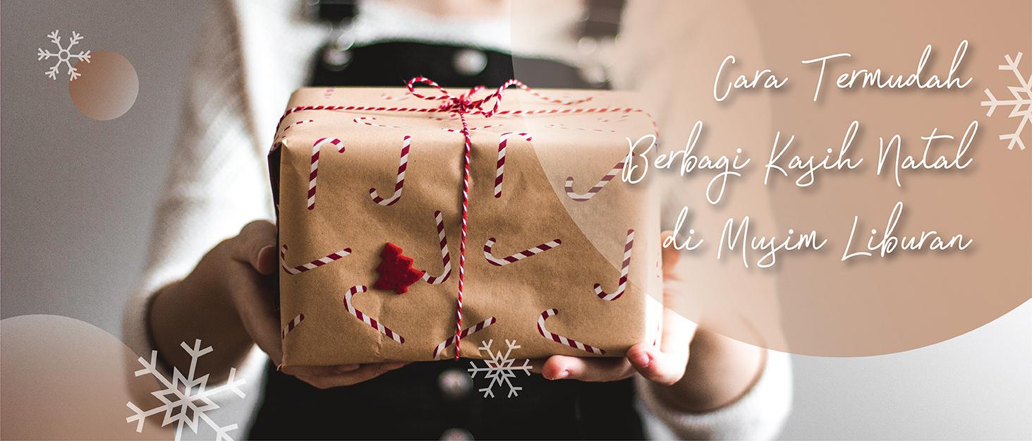 Cara Termudah Berbagi Kasih Natal di Musim Liburan